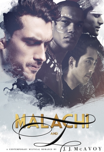 Malachi and I ebook by J.J. McAvoy