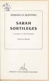 Sarah sortilèges ebook by Barbara Le Quentrec