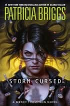 Storm Cursed eBook by Patricia Briggs