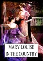 Mary Louise ebook by L. Frank Baum
