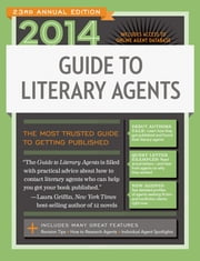 2014 Guide to Literary Agents ebook by Chuck Sambuchino