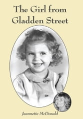 The Girl from Gladden Street ebook by Jeannette McDonald
