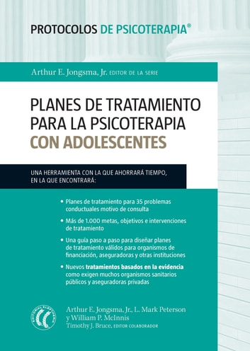 Planes de tratamiento para la psicoterapia con adolescentes ebook by Arthur E. Jongsma Jr.,L. Mark Peterson,William P. McInnis,Timothy J. Bruce
