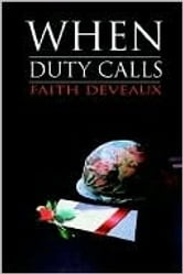 When Duty Calls ebook by Faith DeVeaux