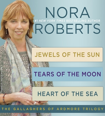 Nora Roberts's The Gallaghers of Ardmore Trilogy ebook by Nora Roberts