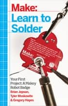 Learn to Solder ebook by Jepson,Moskowite,Hayes