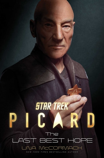 Star Trek: Picard: The Last Best Hope ebook by Una McCormack