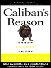 Caliban's Reason ebook by Henry, Paget