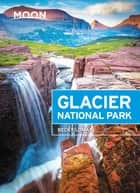 Moon Glacier National Park ebook by Becky Lomax