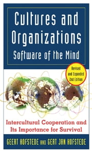 Cultures and Organizations: Software for the Mind - Software for the Mind ebook by Geert Hofstede,Gert Jan Hofstede