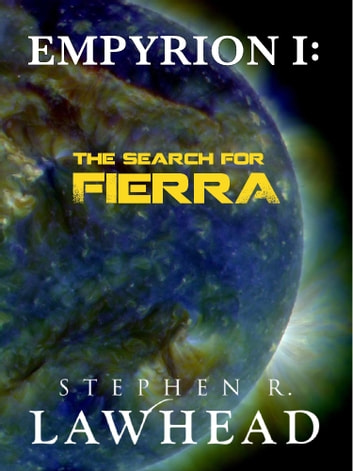 Empyrion I: The Search for Fierra ebook by Stephen R. Lawhead