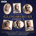 Gloomsbury: Series 5 - The hit BBC Radio 4 comedy audiobook by Sue Limb
