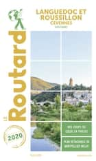 Guide du Routard Languedoc Roussillon Cévennes 2020 - (Occitanie) ebook by Collectif