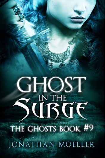 Ghost in the Surge ebook by Jonathan Moeller