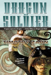 Dragon and Soldier - The Second Dragonback Adventure ebook by Timothy Zahn