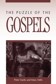 The Puzzle of the Gospels ebook by Peter Vardy,Mary E. Mills