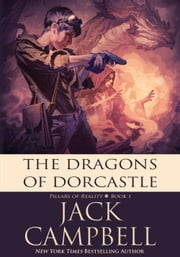 The Dragons of Dorcastle ebook by Jack Campbell