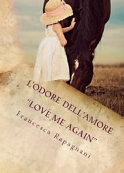 L'odore dell'Amore ebook by Francesca Rapagnani