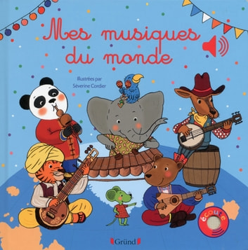 Mes Musiques du monde ebook by Emilie COLLET