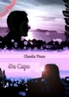 Da Capo (Armonia - Vol. 0,3) ebook by Claudia Piano