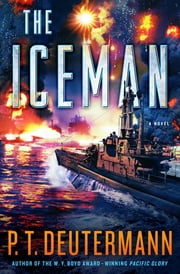The Iceman - A Novel ebook by P. T. Deutermann