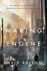The Waking Engine ebook by David Edison