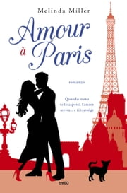 Amour à Paris ebook by Melinda Miller