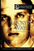Lucky's Way ebook by Gina Hooten Popp