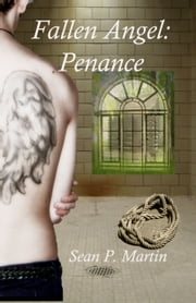 Fallen Angel: Penance - Book 2 ebook by Sean P. Martin