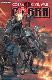 G.I Joe: Cobra Civil War - Cobra Vol. 1 ebook by Costa, Mike; Fuso, Antonio