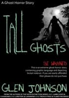 Tall Ghosts ebook by