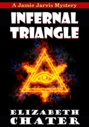 Infernal Triangle ebook by Elizabeth Chater
