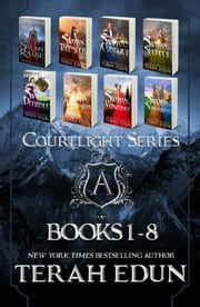 The Complete Courtlight Series: Volume One - An 8-Book Young Adult Fantasy Set ebook by Terah Edun