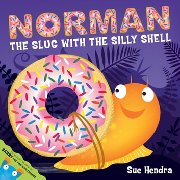 Norman the Slug with a Silly Shell ebook by Sue Hendra