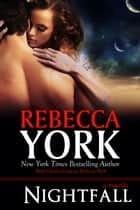Nightfall (Off-World Series, Book #2) - A Fantasy & Futuristic Romance Novella ebook by Rebecca York