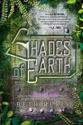 Shades of Earth - An Across the Universe Novel ebook by Beth Revis