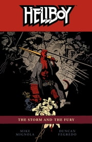 Hellboy Volume 12: The Storm and the Fury ebook by Mike Mignola,Various Artists