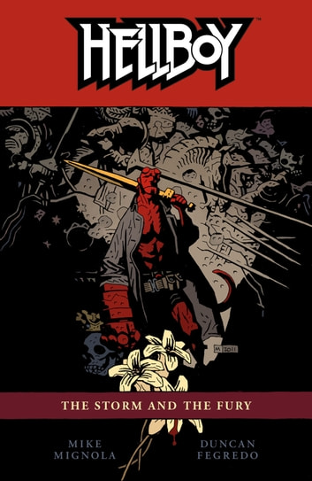 Hellboy Volume 12: The Storm and the Fury ebook by Mike Mignola