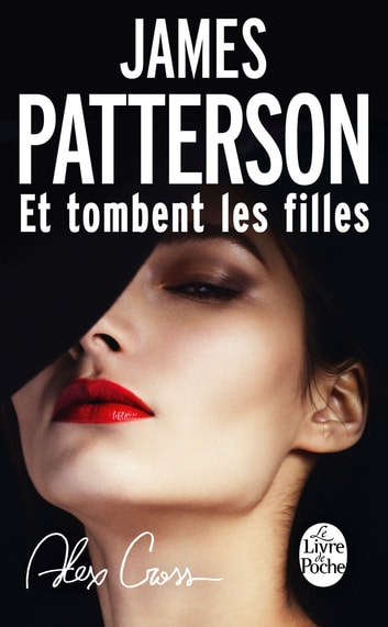 Et tombent les filles eBook by James Patterson