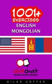 1001+ Exercises English - Mongolian ebook by Gilad Soffer