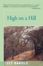 High on a Hill eBook by Lucy Daniels