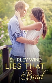 Lies That Bind ebook by Shirley Wine