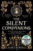 The Silent Companions - The perfect spooky tale to curl up with this winter ebook by
