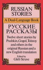 Russian Stories ebook by Gleb Struve