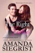 The Right Time ebook by Amanda Siegrist