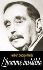L'homme invisible ebook by Herbert George Wells