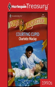 Courting Cupid eBook by Charlotte Maclay