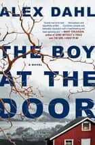The Boy at the Door ebooks by Alex Dahl