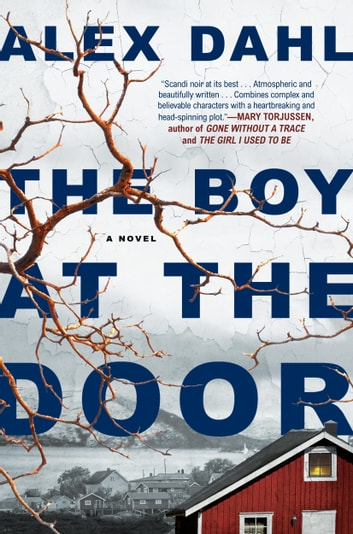 The Boy at the Door ebook by Alex Dahl
