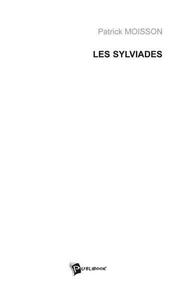 Les Sylviades ebook by Patrick Moisson